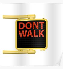 "New York Crosswalk Sign Don""t Walk Poster"