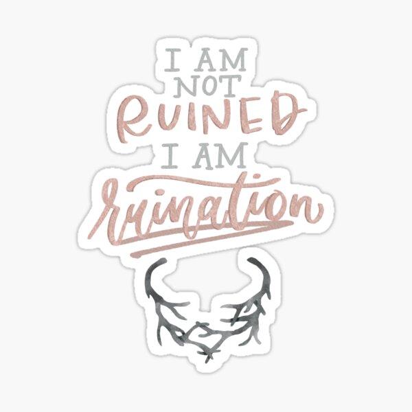 Ruination Sticker