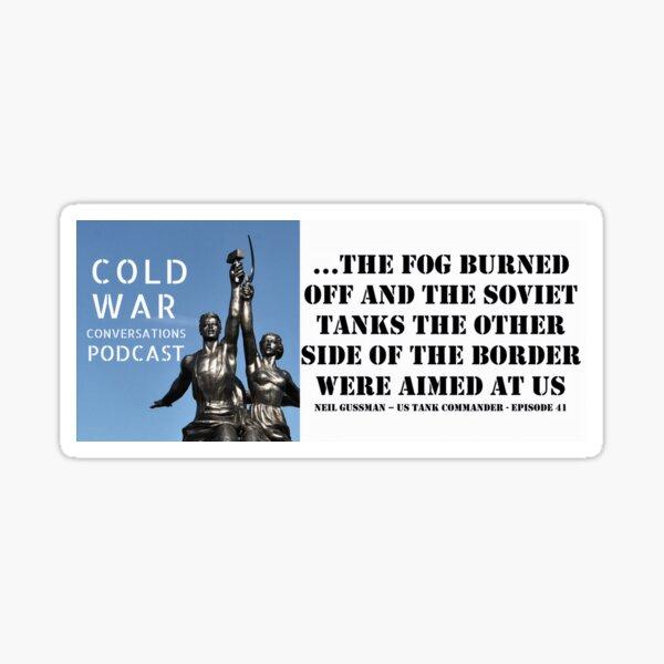 Cold War US Tank Commander Quote Sticker