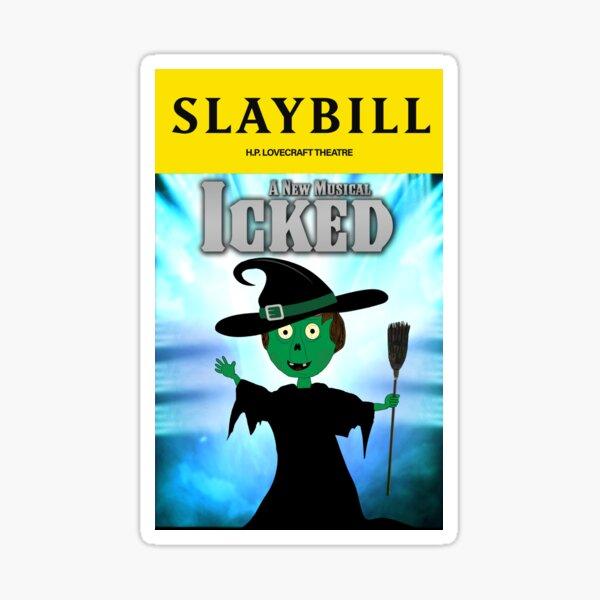 Broadway Zombie Icked Slaybill Sticker