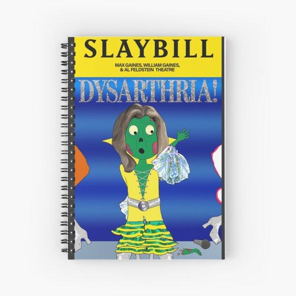 Broadway Zombie Dysarthria! Slaybill Spiral Notebook