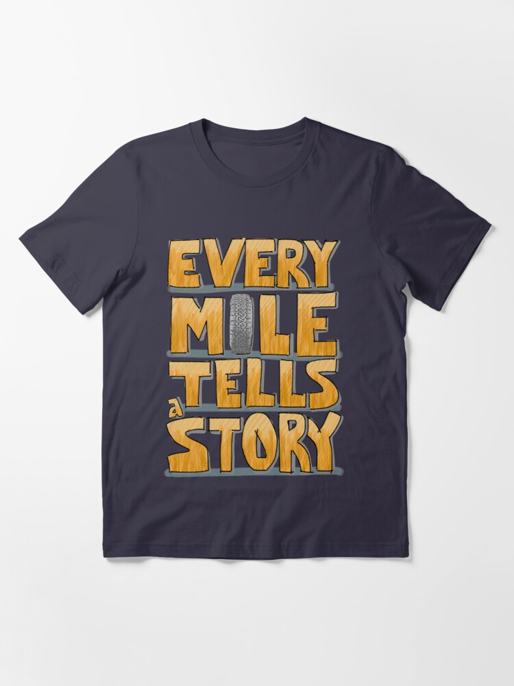 Alternate view of Tire in the Mile Essential T-Shirt