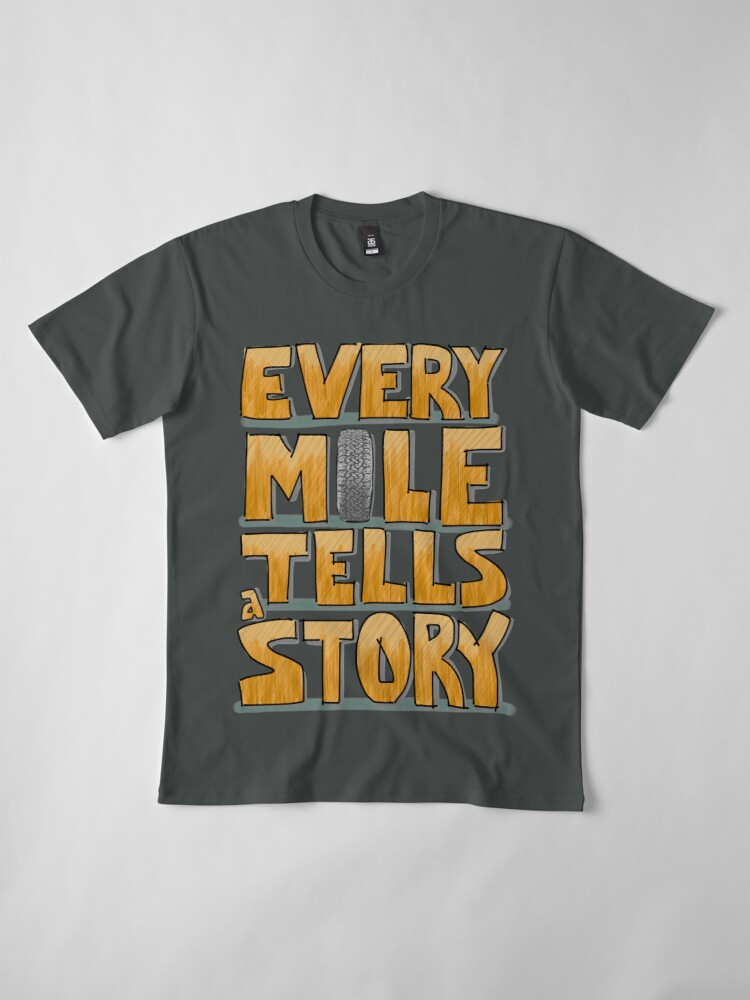Alternate view of Tire in the Mile Premium T-Shirt