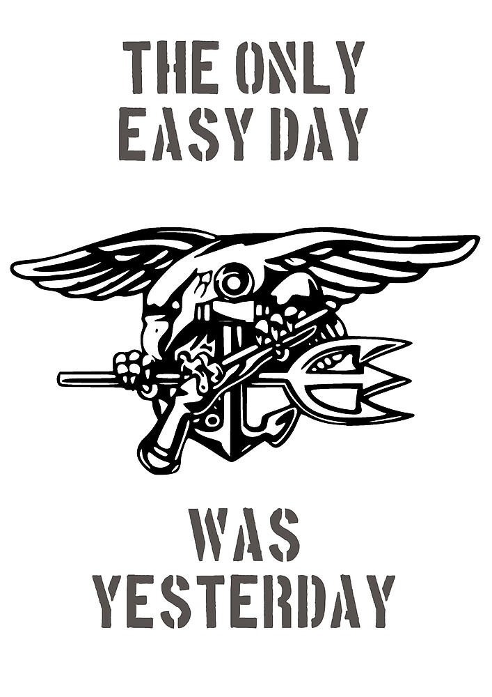 the only easy day was yesterday by brookestead