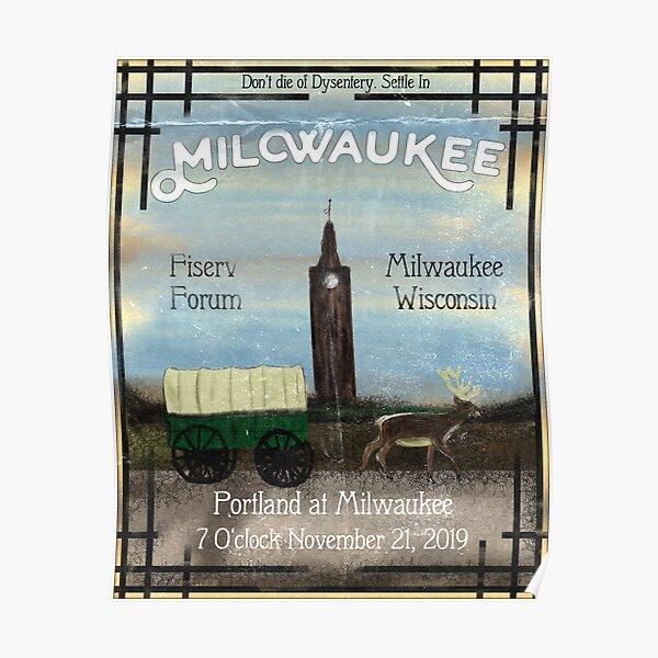 Settle In Milwaukee Poster
