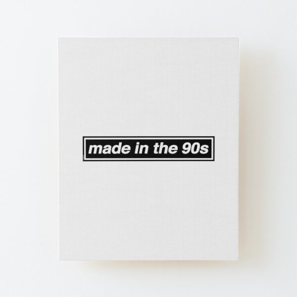 Made In The 90s - OASIS Band Tribute [White Background] Wood Mounted Print