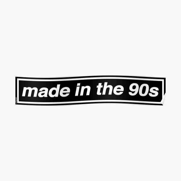 Made In The 90s - OASIS Band Tribute [White Background] Poster