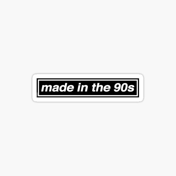 Made In The 90s - OASIS Band Tribute [White Background] Sticker