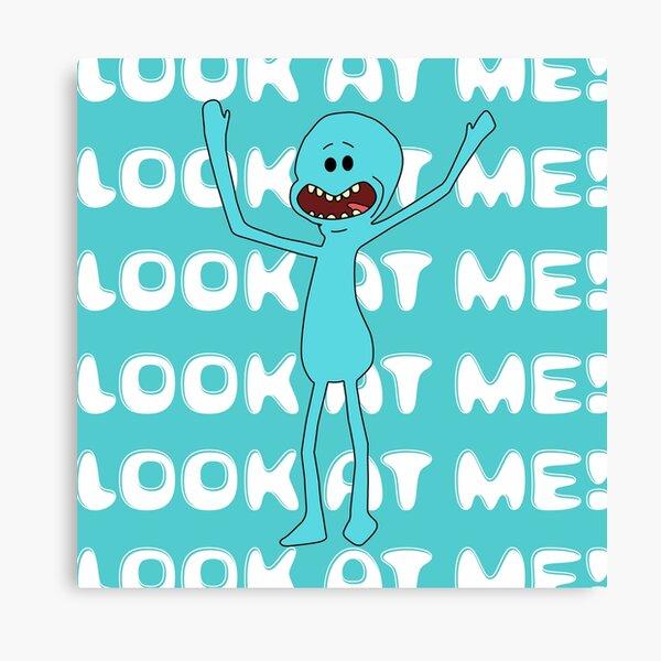 Mr meeseeks Look at me Canvas Print