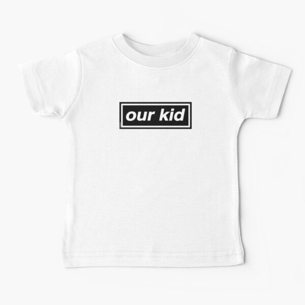 Our Kid - OASIS Band Tribute [Pink] MADE IN THE 90s Baby T-Shirt