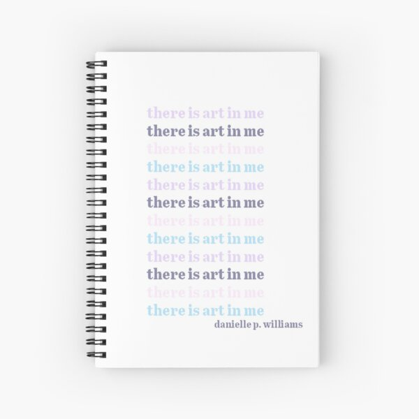 There Is Art In Me 2 Spiral Notebook