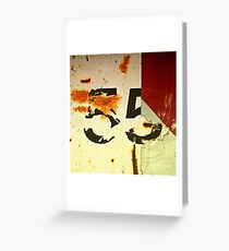 I can't drive 55 Greeting Card