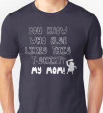 MEINE MAMA! Regelmäßige Show Unisex T-Shirt