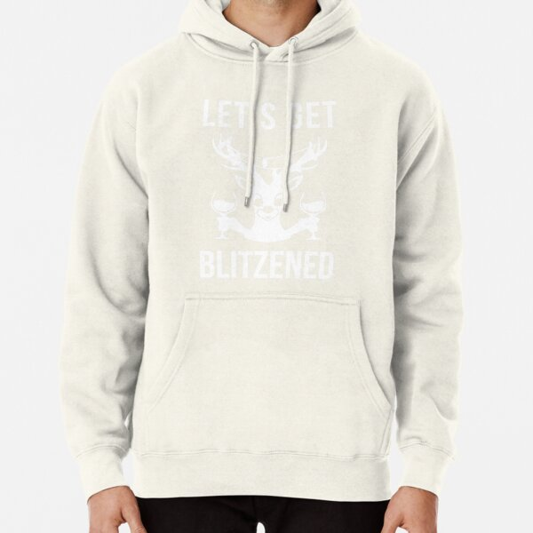 Let's Get Blitzened Pullover Hoodie