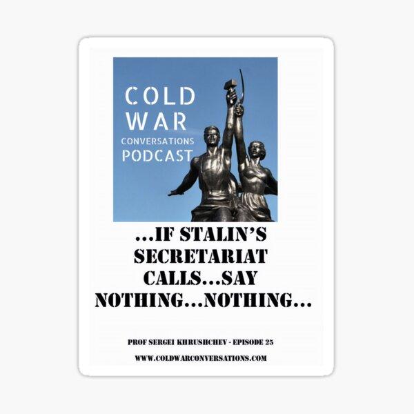 Portrait Version of Khrushchev Stalin Cold War Quote Sticker