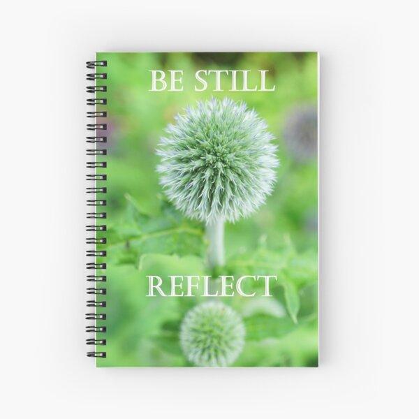 Be Still Reflect Spiral Notebook