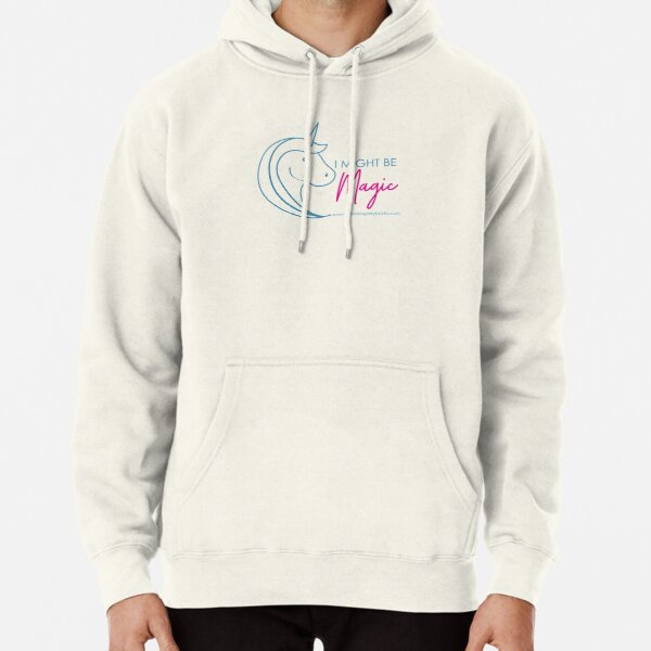 Might be Magic Pullover Hoodie