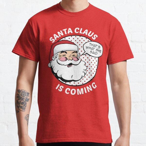 Der Weihnachtsmann kommt Classic T-Shirt