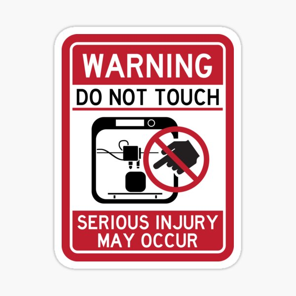 Do Not Touch [3D Printer] Warning Sign Sticker