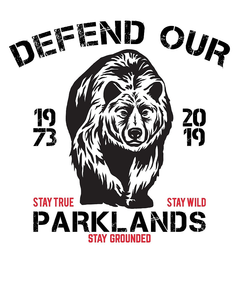 Defend our Parklands by mejiadesigns