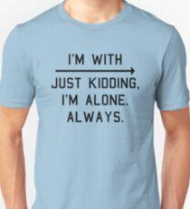 Alone. Always. Slim Fit T-Shirt
