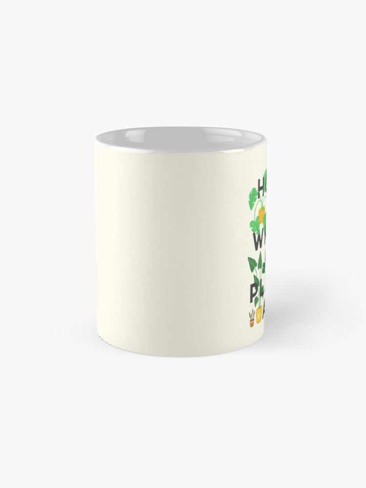 Alternate view of Home Is Where My Plants Are Mug