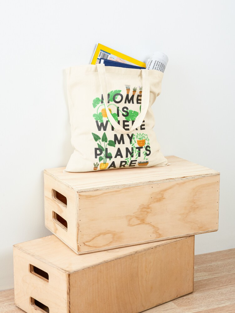Alternate view of Home Is Where My Plants Are Tote Bag