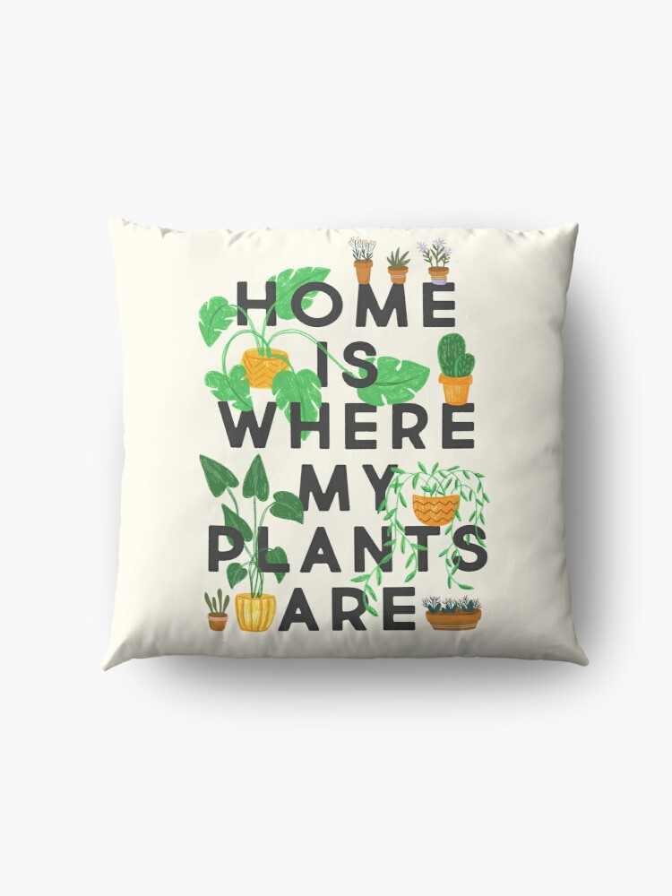 Alternate view of Home Is Where My Plants Are Floor Pillow
