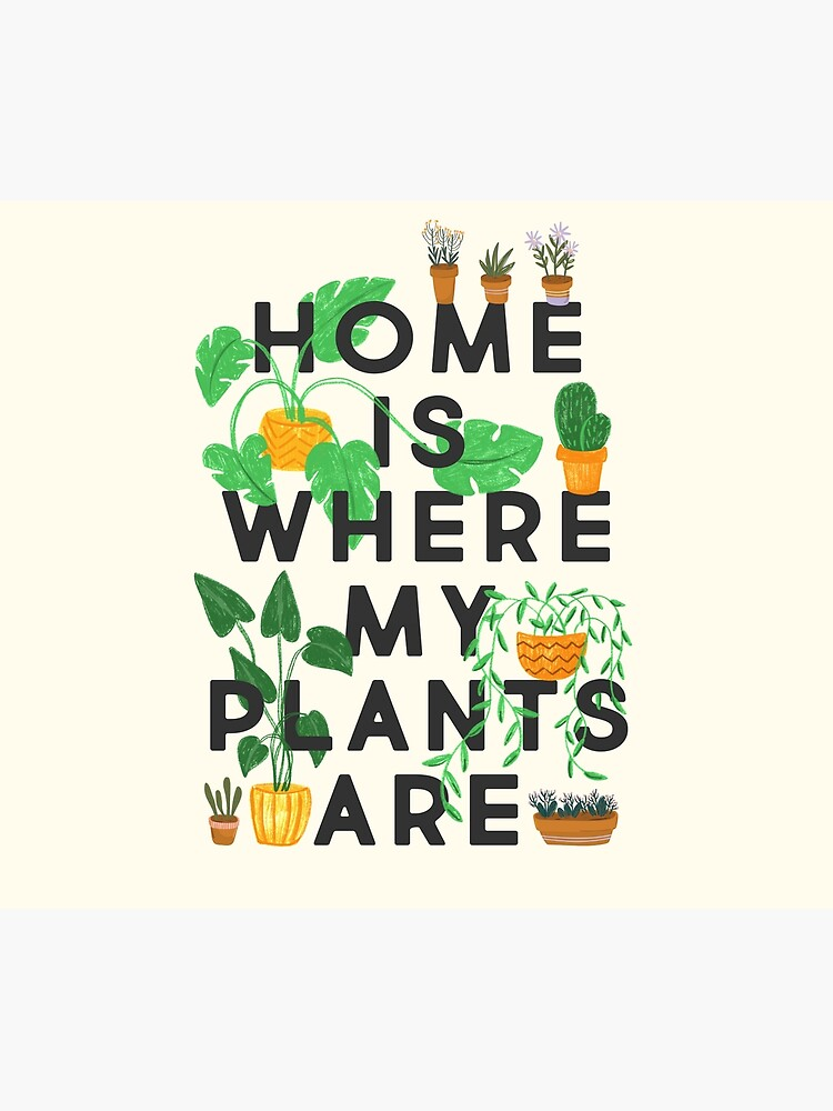 Home Is Where My Plants Are by TheLoveShop