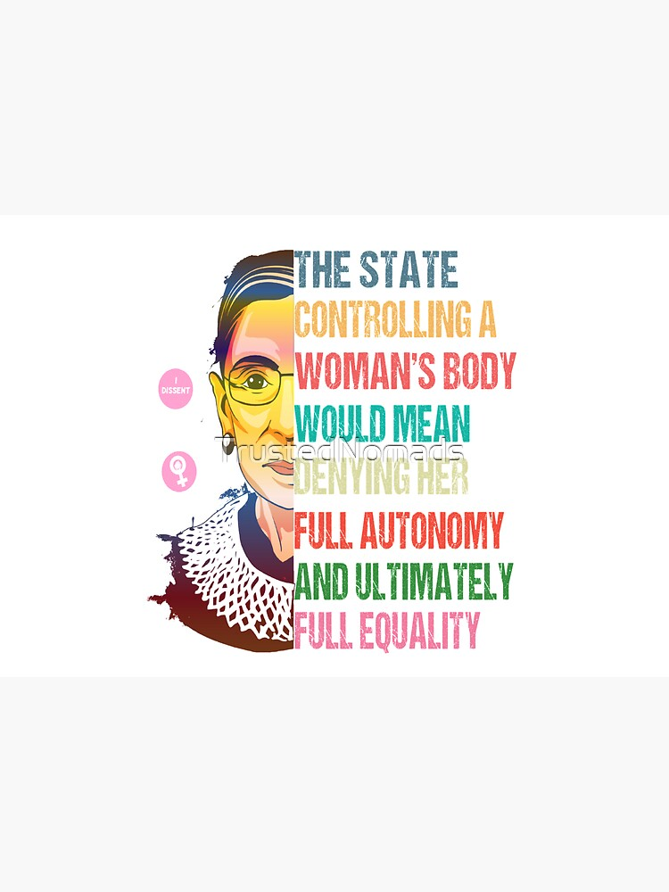 My Body My Choice: Ruth Bader Ginsburg Pro Choice Feminist T-Shirt by TrustedNomads