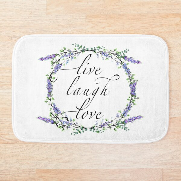 Live . Laugh . Love - romantic inspirational calligraphy with lavender and eucalyptus watercolor painting  Bath Mat