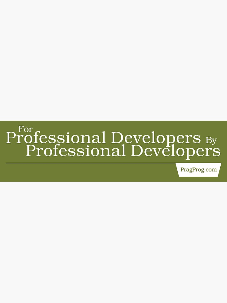 For Professional Developers By Professional Developers - Sticker by PragProg