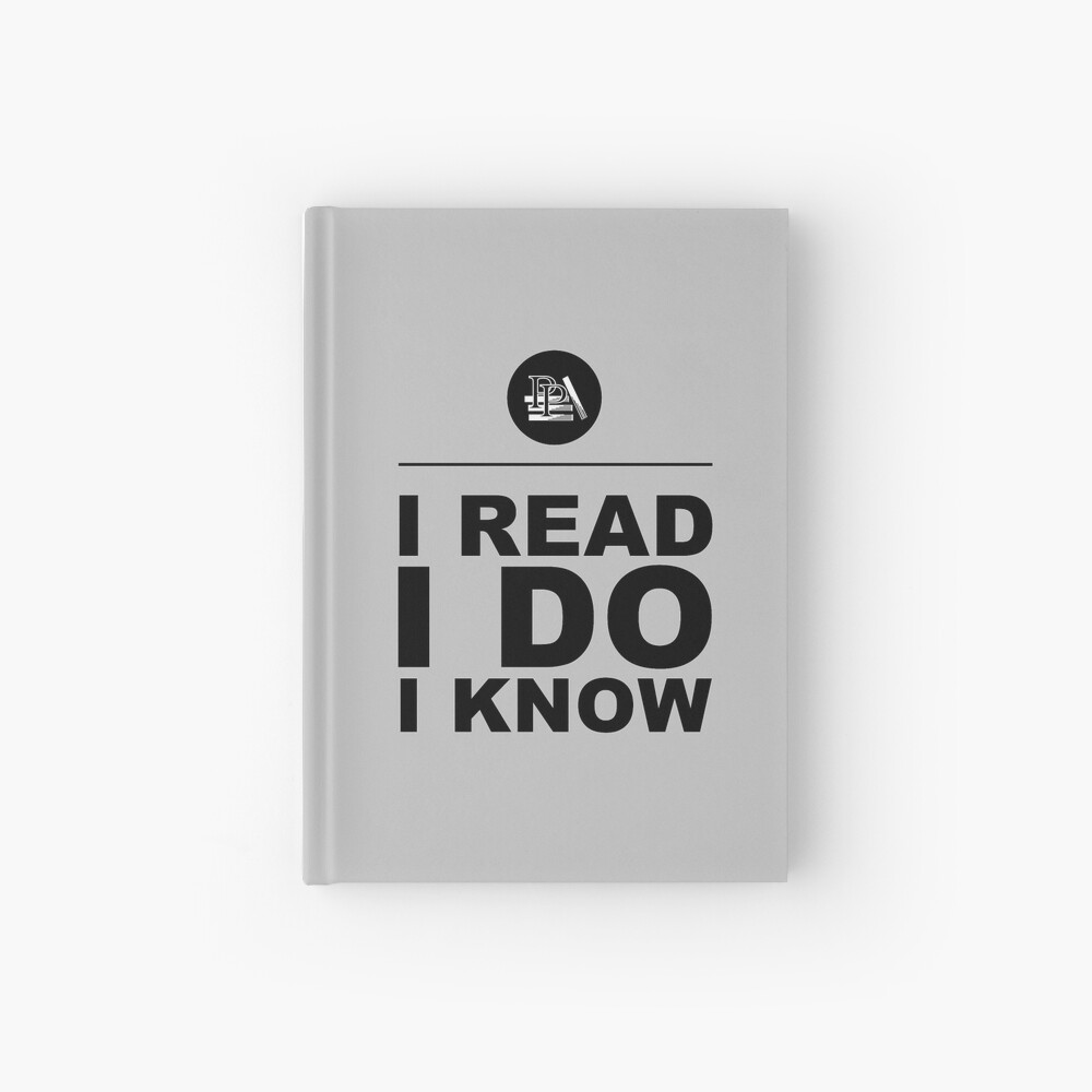 I Read. I Do. I Know. Pragmatic Bookshelf. Journal Hardcover Journal