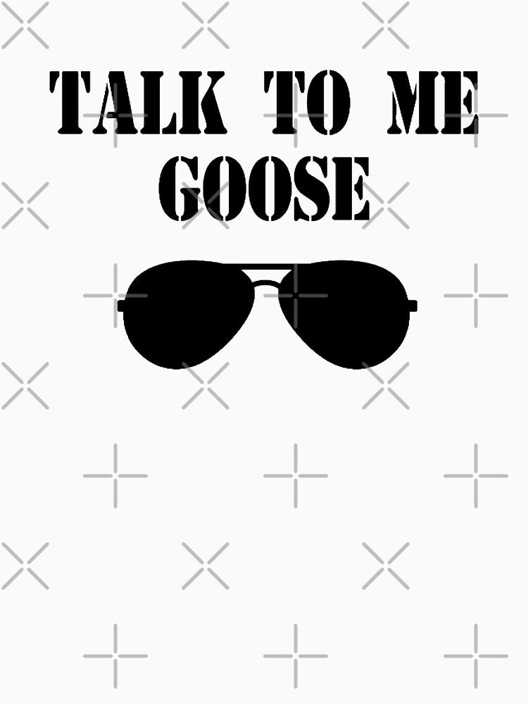 Top Gun - Talk To Me goose by PopCultureWow