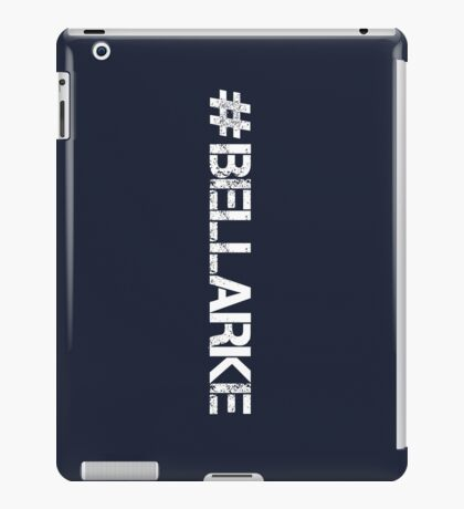 #BELLARKE (White Text) iPad Case/Skin