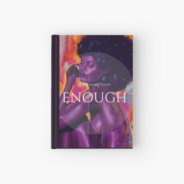 I Am Enough Hardcover Journal
