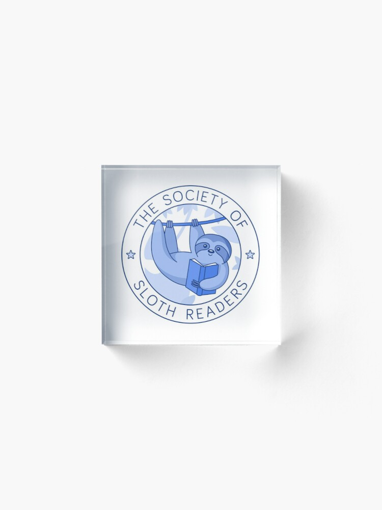 Alternate view of Society of Sloth Readers Acrylic Block