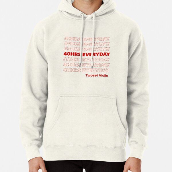 40 HRS EVERYDAY - Twoset Violin Pullover Hoodie