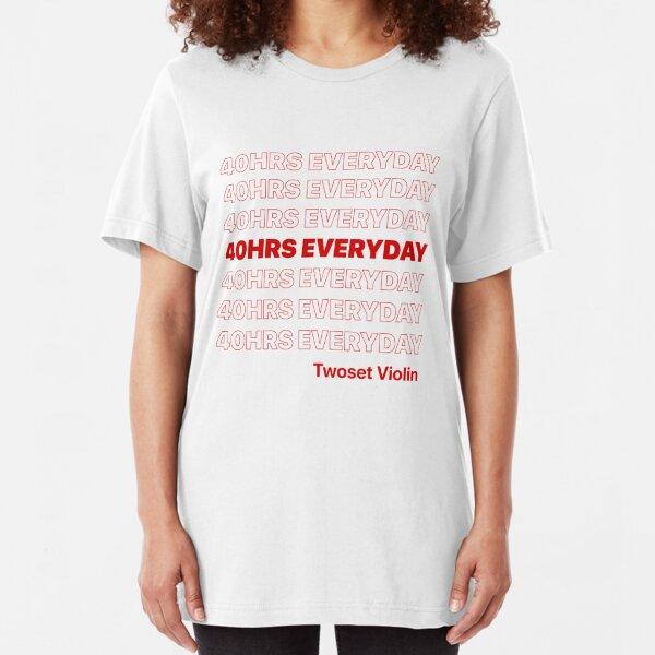40 HRS EVERYDAY - Twoset Violin Slim Fit T-Shirt