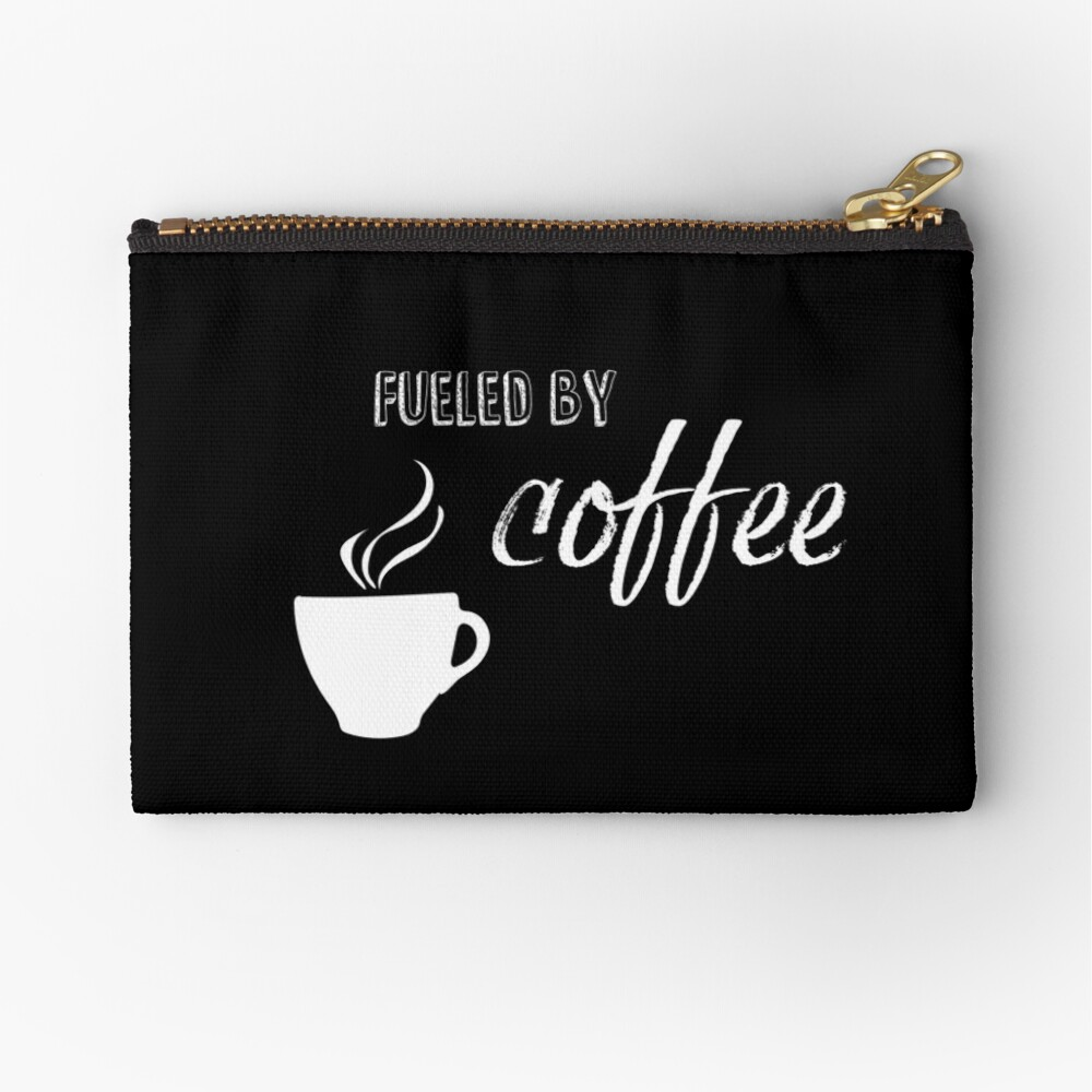 Fueled by coffee Zipper Pouch