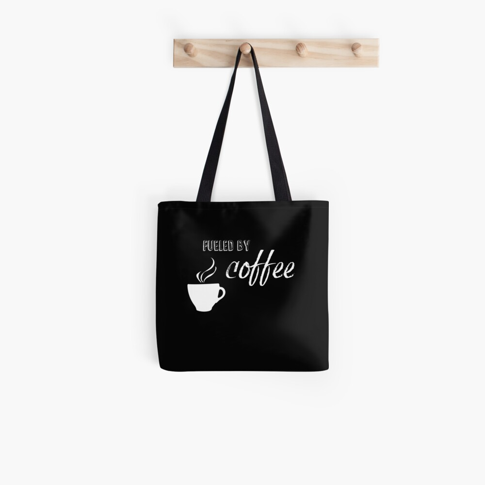 Fueled by coffee Tote Bag