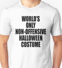 World's only non-offensive Halloween costume Unisex T-Shirt
