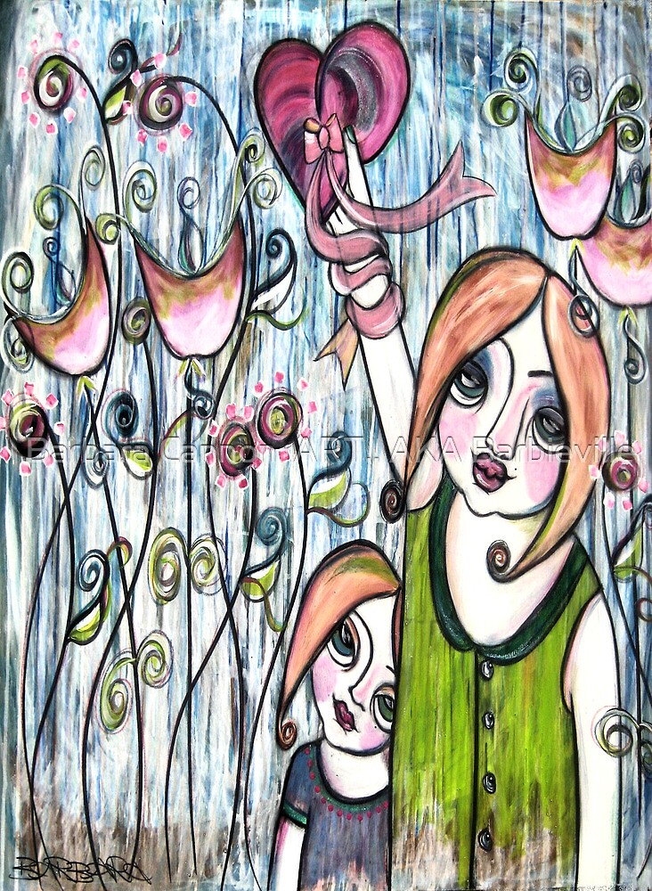 MOTHERS GIVE THEIR WHOLE HEART by Barbara Cannon  ART.. AKA Barbieville