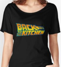 Back to the Kitchen Women's Relaxed Fit T-Shirt