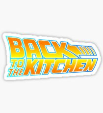 Back to the Kitchen Sticker