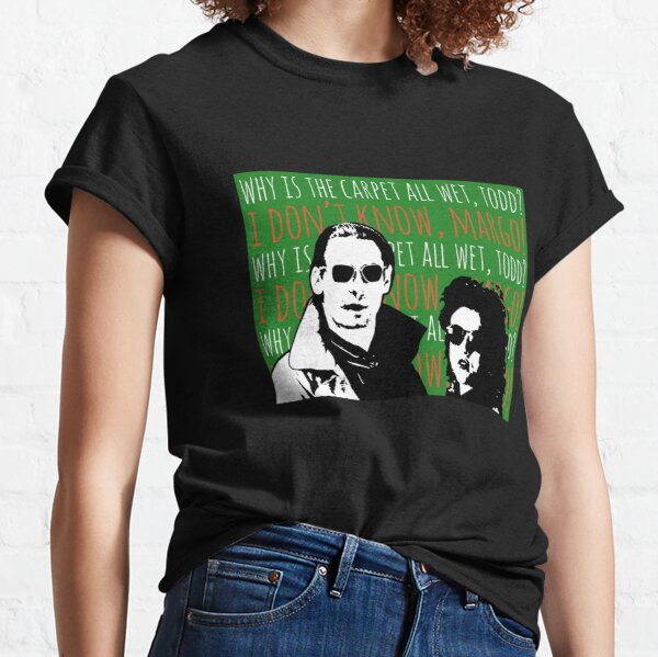 Todd and Margo Classic T-Shirt