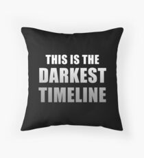 This is the Darkest Timeline (Black) Floor Pillow