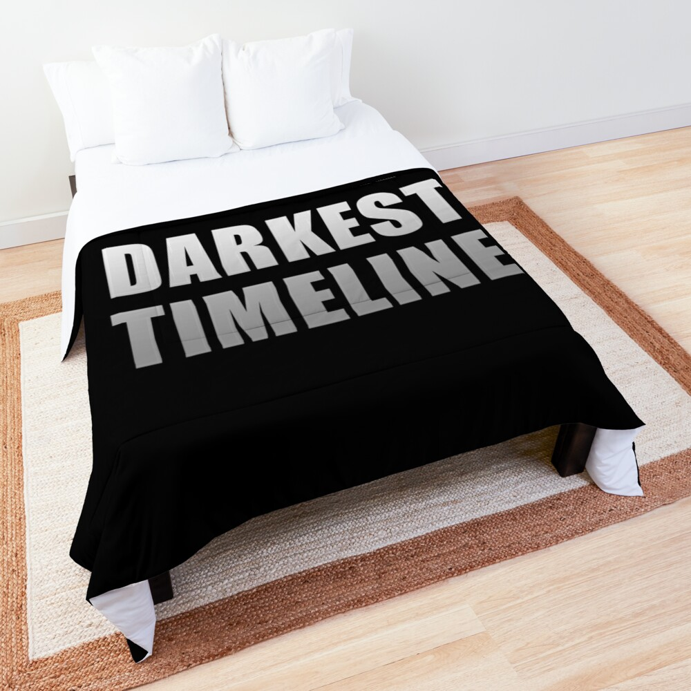 This is the Darkest Timeline (Black) Comforter