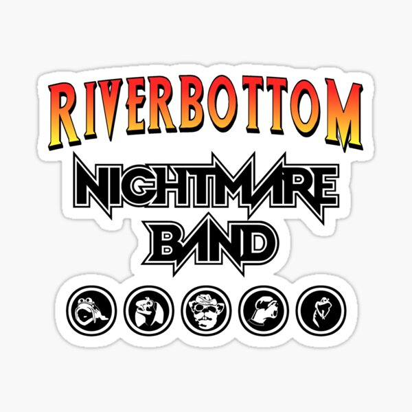 Riverbottom Nightmare Band Sticker