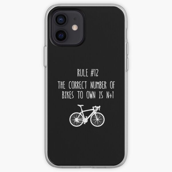 Rule 12 – The correct number of bikes to own is N+1 iPhone Soft Case